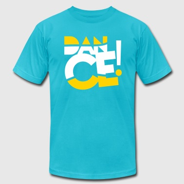 Dance Design For DANCE design that is SWAG - Men's Fine Jersey T-Shirt