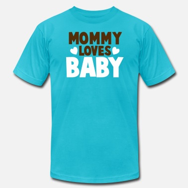 Baby Cute Cuties Mommy Daddy Dad Babies MOMMY LOVES BABY cute mom shirt - Men's  Jersey T-Shirt