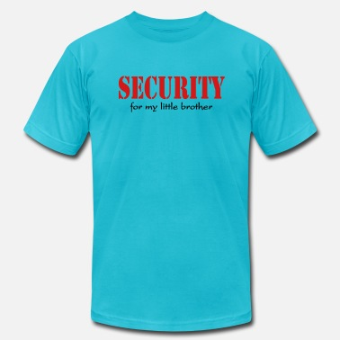 Little My Security for my little brother - Men's  Jersey T-Shirt