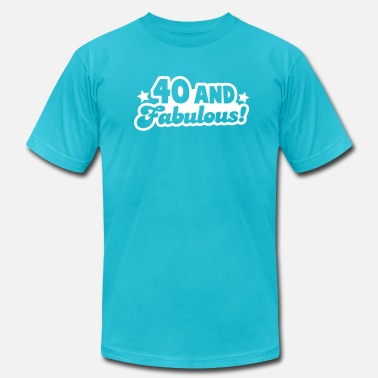 40th Birthday 40 and fabulous! - Men's  Jersey T-Shirt