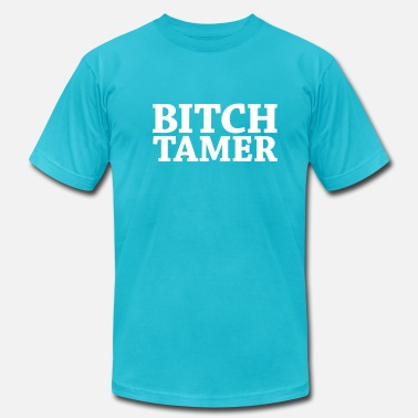 Fucker Girl Bitch Tamer Font - Men's  Jersey T-Shirt