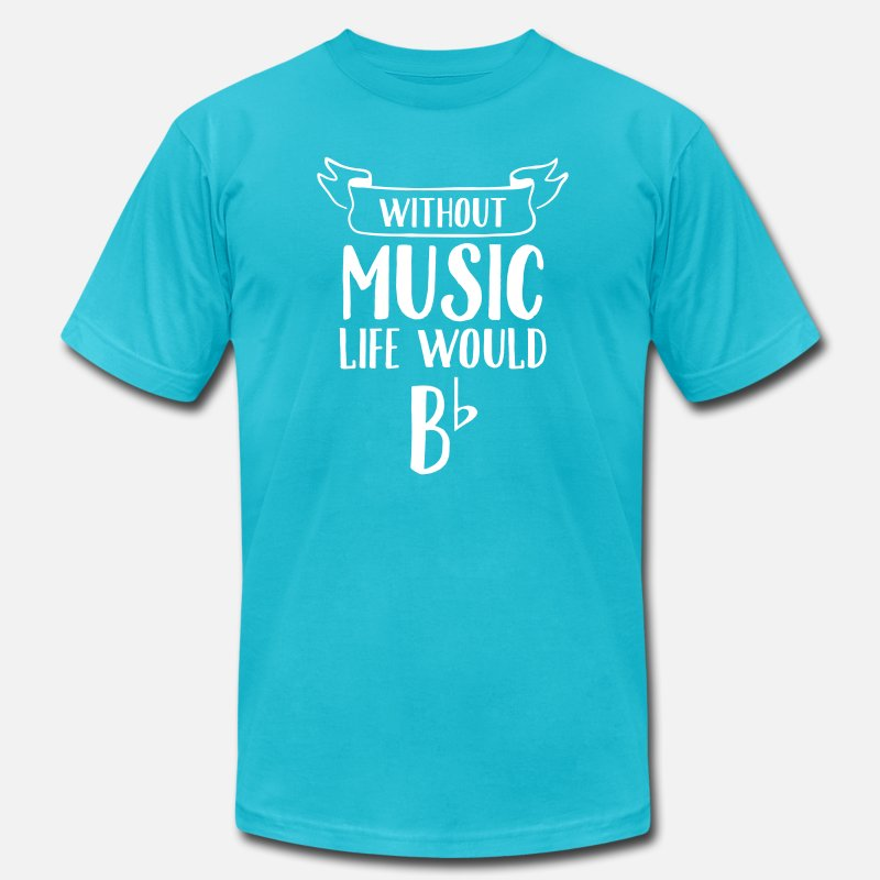 Artist T-Shirts - Without Music Life Would B Flat - Men's Jersey T-Shirt turquoise
