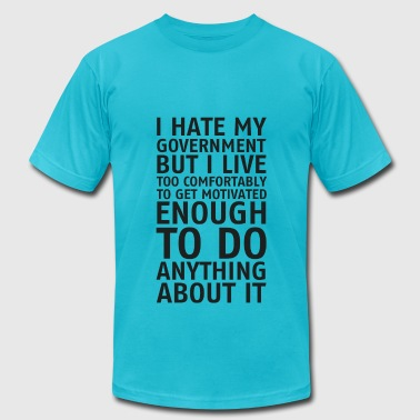 I hate my government - Men's Fine Jersey T-Shirt