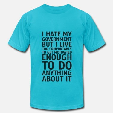 I Hate People I hate my government - Men's  Jersey T-Shirt