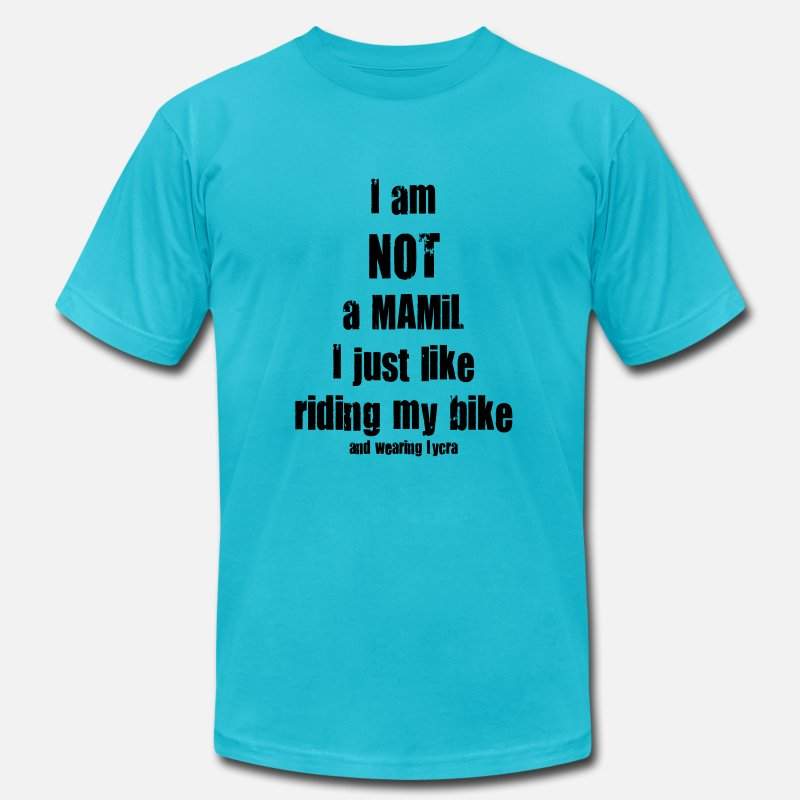 Mamil T-Shirts - Not a Mamil - Men's Jersey T-Shirt turquoise