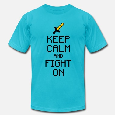 Keep Calm And Fight On Keep calm and fight on 2c - Men's  Jersey T-Shirt