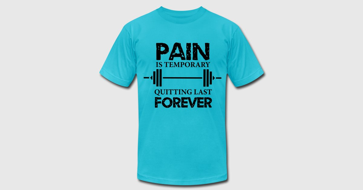 Image result for Pain is temporary. Quitting last forever.