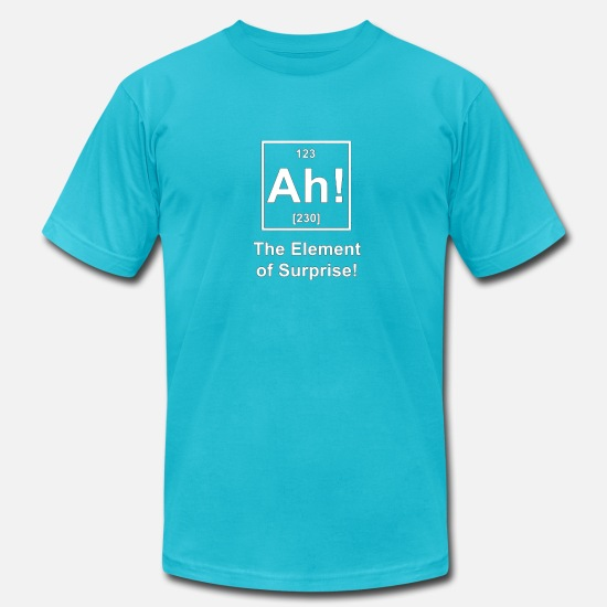 Geek T-Shirts - Ah! The Element of Surprise - Men's Jersey T-Shirt turquoise