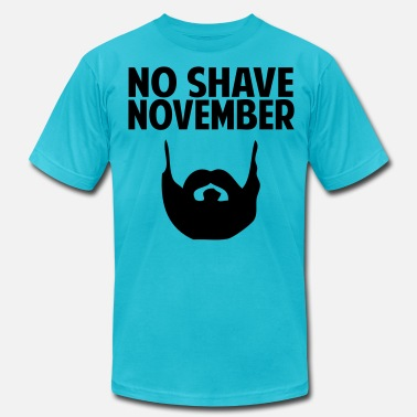 No-shave November No Shave November - Men's  Jersey T-Shirt