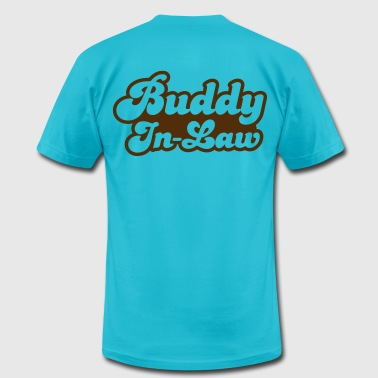 buddy in law (you're girlfriends boyfriend) - Men's Fine Jersey T-Shirt