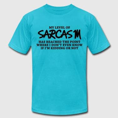 My level of sarcasm... - Men's Fine Jersey T-Shirt