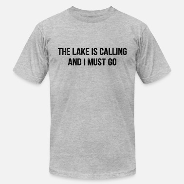 Fishing Lake The Lake Calling To Fishing - Men's  Jersey T-Shirt
