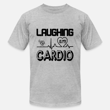 Laughing Is My Cardio Comedian Laughing Is My Cardio Shirt - Men's  Jersey T-Shirt