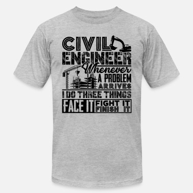 Engineering Solving Problems Civil Engineer Solves Problem - Men's  Jersey T-Shirt