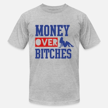 Money Over Bitches MONEY OVER BITCHES - Men's Fine Jersey T-Shirt