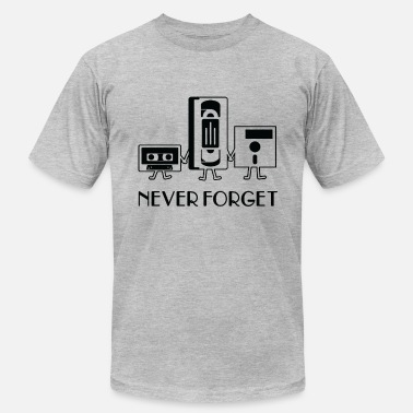 Never Forget Never forget - Unisex Jersey T-Shirt