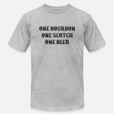 Church One Bourbon, One Scotch, One Beer - Unisex Jersey T-Shirt