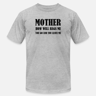 Hag mother how will hags me - Men's  Jersey T-Shirt