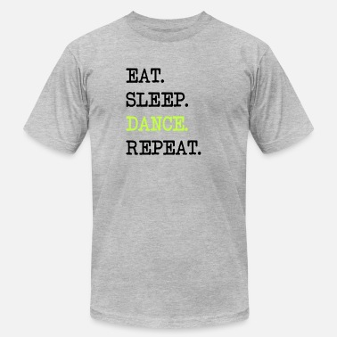 Couple Sports Wear Eat Sleep Dance Repeat Dancing Sports Studio Gift - Men's  Jersey T-Shirt