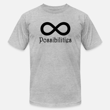 67fec3048665 Infinite Possibilities Infinite Possibilities T-Shirt - Men  39 s Jersey ...