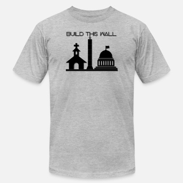 Fucking Building Build THIS Wall - Men's  Jersey T-Shirt