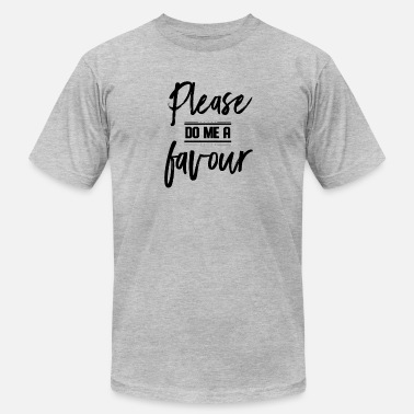 Favour Please, do me a favour - Men's  Jersey T-Shirt