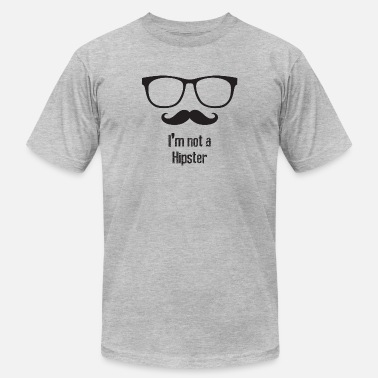 Slogan Hipster I am not a hipster (Anti Hipster) - Men's  Jersey T-Shirt