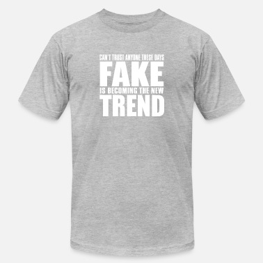 Fake is the new trend - Men's Jersey T-Shirt