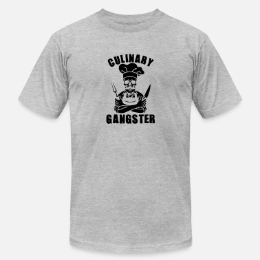 Gourmet Culinary gangster for every chef and gourmet - Unisex Jersey T-Shirt