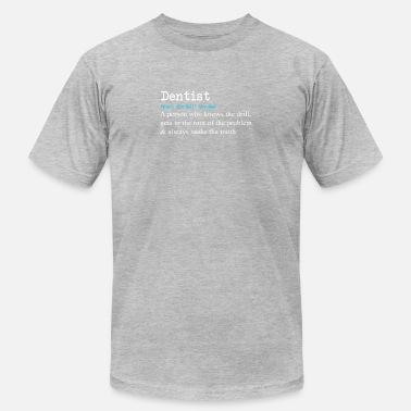 38da51e6 Funny Dentist Definition Gift Design - Men's Jersey T-Shirt