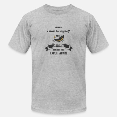 Myself I TALK TO MYSELF WHEN I'M FISHING - Men's Jersey T-Shirt