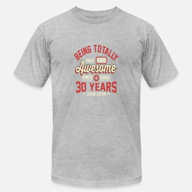 30 Years Of Being 30 Years Of Being Awesome - Men's  Jersey T-Shirt