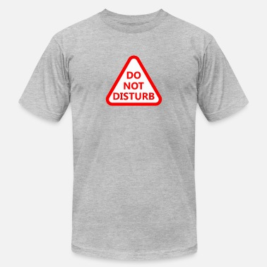 Do Not Disturb - Men's Fine Jersey T-Shirt