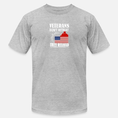 Veterans Art Veteran Dont Retreat They Reload Veteran - Men's  Jersey T-Shirt