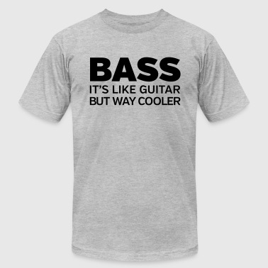 Bass - It's Like Guitar But Way Cooler - Men's Fine Jersey T-Shirt