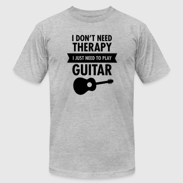 I Don't Need Therapy - I Just Need To Play Guitar - Men's Fine Jersey T-Shirt