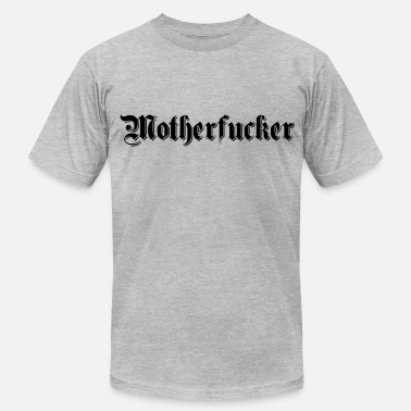 Motherfucker Design motherfucker - Men's  Jersey T-Shirt