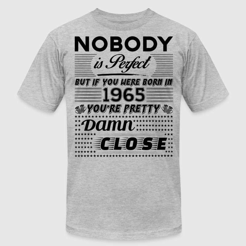 IF YOU WERE BORN IN 1965 - Men's Fine Jersey T-Shirt