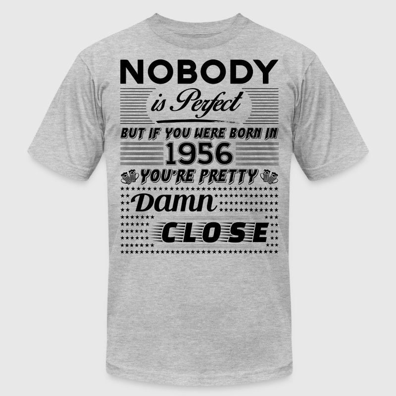 IF YOU WERE BORN IN 1956 - Men's Fine Jersey T-Shirt