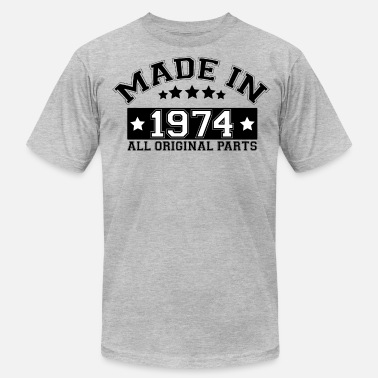 Made In 1974 All Original Parts MADE IN 1974 ALL ORIGINAL PARTS - Men's  Jersey T-Shirt