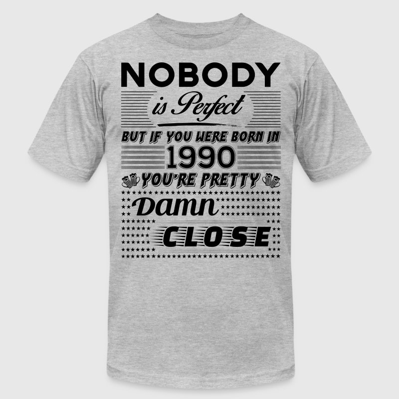 IF YOU WERE BORN IN 1990 - Men's Fine Jersey T-Shirt