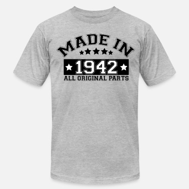 Made In 1942 All Original Parts MADE IN 1942 ALL ORIGINAL PARTS - Men's Jersey T-Shirt