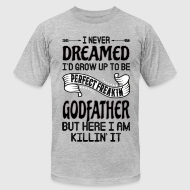 Worlds Okayest Godfather Perfect Freakin' Godfather - Men's Fine Jersey T-Shirt