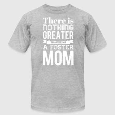 Being a Foster Mom is the Best - Men's Fine Jersey T-Shirt
