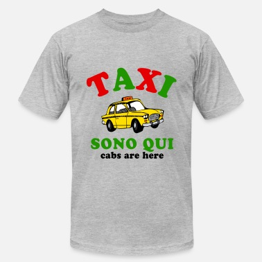 Cabs Are Here Taxi Italy - Men's Jersey T-Shirt