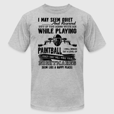 Paintball Player Don't Mess With Paintball Player - Men's Fine Jersey T-Shirt