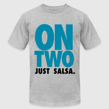 ON TWO JUST SALSA 1 - Men's Fine Jersey T-Shirt