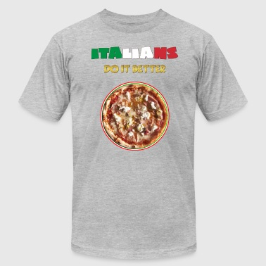 ITALIANS do it better: PIZZA - Men's Fine Jersey T-Shirt