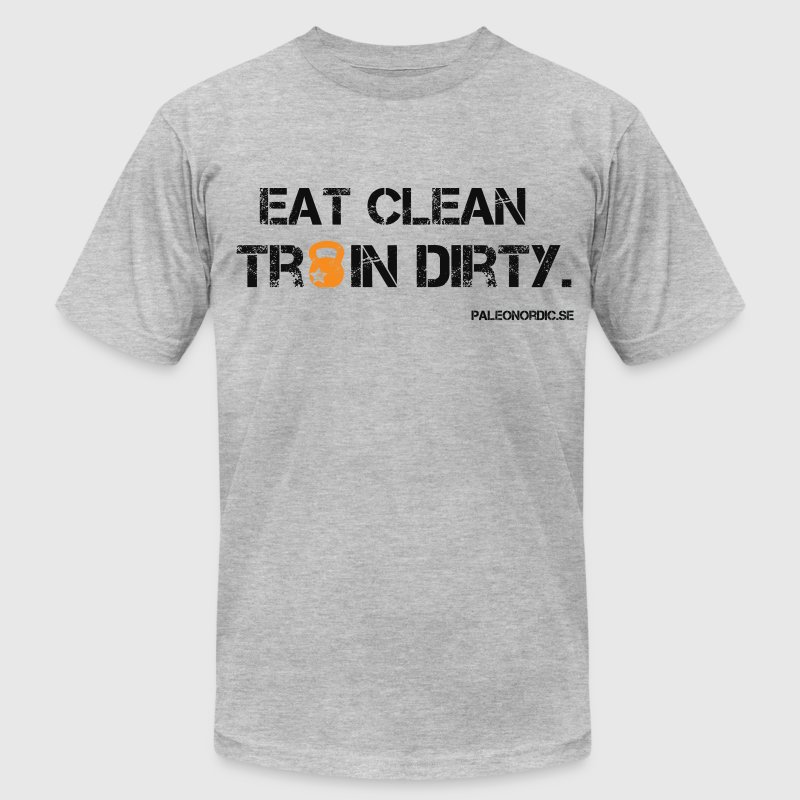 EAT CLEAN TRAIN DIRTY - Men's Fine Jersey T-Shirt