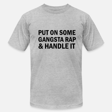Trill Awesome Put on some gangsta rap - Men's  Jersey T-Shirt